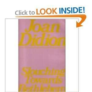 Bethlehem (A Touchstone book) (9780671248062) Joan Didion Books
