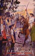 The Green Mountain Boys by Daniel P. Thompson   New, Rare & Used Books