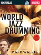 World Jazz Drumming Drum Lessons Drums Berklee Book CD