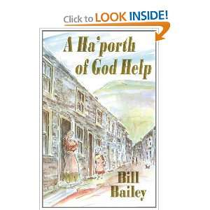 A Haporth of God Help (9781852000936): Bill Bailey: Books