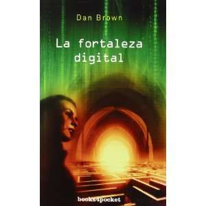 La Fortaleza Digital: Dan Brown: 9788492516209:  Books