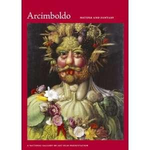Arcimboldo 1526 1593 Nature & Fantasy Giuseppe Arcimboldo