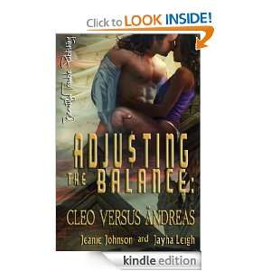 Adjusting the Balance: Cleo vs Andreas: Jeanie Johnson, Jayha Leigh