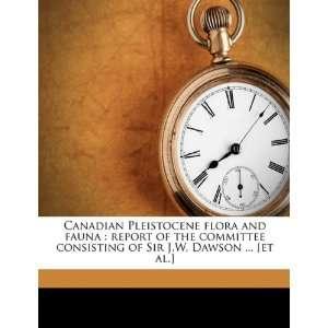 Dawson  [et al.] (9781149905432): John William Dawson: Books
