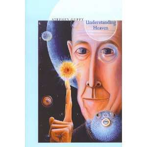 Understanding Heaven (9780919897793): Stephen Guppy: Books