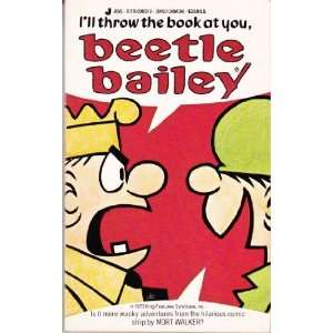 the Book at You, Beetle Bailey (9780515098976) Mort Walker Books