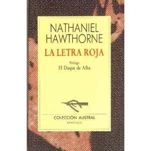 La Letra Roja (9788423918348): Nathaniel Hawthorne: Books