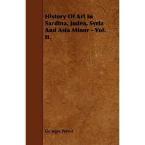 Syria And Asia Minor   Vol. II. (9781444645415) Georges Perrot Books