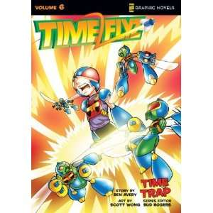 TimeFlyz, Vol. 6 Time Trap [Paperback] Ben Avery Books
