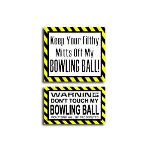 Hands Mitts Off BOWLING   Funny Decal Sticker Set