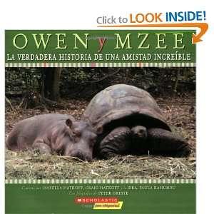 Owen y Mzee La verdadera historia de una amistad