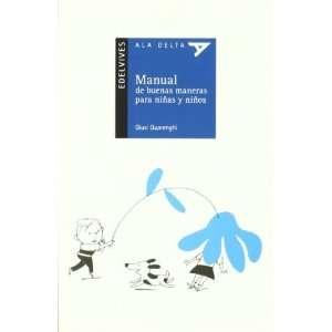 Manual de buenas maneras para ninos y ninas / Manual of