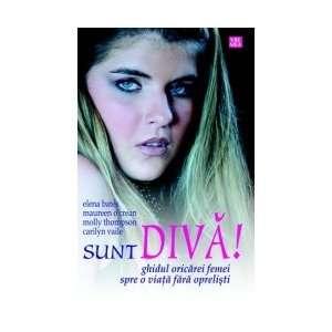 Sunt Diva (9789736452093) Elena, OCrean Maureen Bates Books