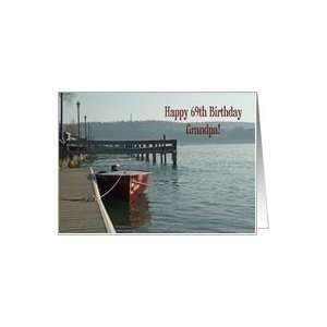 Fishing Boat Grandpa 69th Birthday Card Card