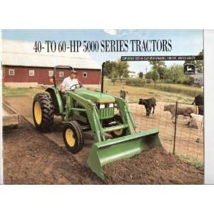 John Deere 40 to 60 HP 5000 Series Tractors John Deere Books