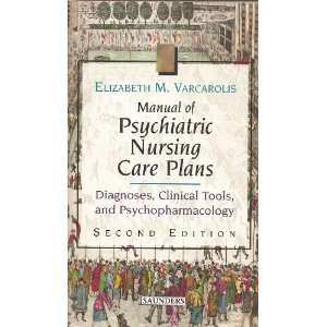 Manual of Psychiatric Nursing Care Plans: Diagnoses