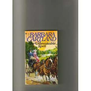 The Unbreakable Spell (9780553236514) Barbara Cartland Books