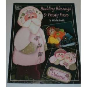 Budding Blessings & Frosty Faces (Tole Painting Book): Michelle