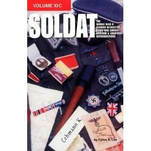 Soldat World War II German Reenactor Guide and Combat Uniform and