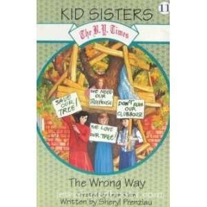 The wrong way (The B.Y. Times kid sisters) (9781568710730