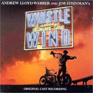 Whistle Down The Wind (1998 Original London Cast) by Andrew