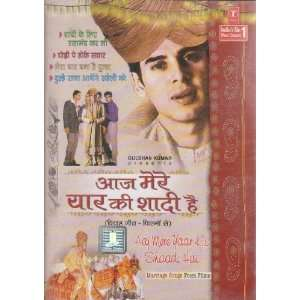 Aaj Mere Yaar Ki Shaadi Hai: Marriage Songs From Films