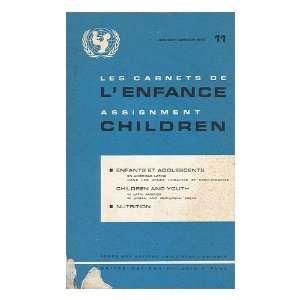 Les Carnets De LEnfance. Assignment Children ; January