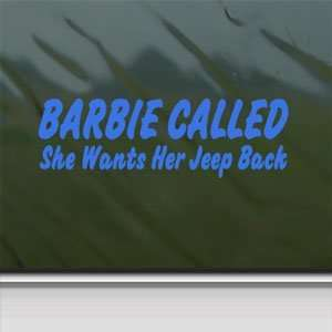 Barb Called Wants Jeep Back Blue Decal Window Blue Sticker