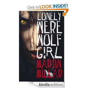 Lonely Werewolf Girl: Martin Millar:  Kindle Store