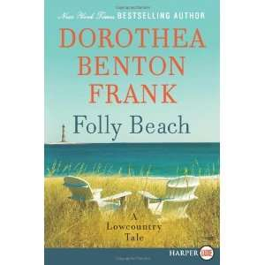 Folly Beach LP A Lowcountry Tale [Paperback] Dorothea