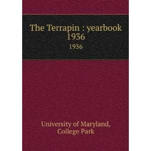 Terrapin  yearbook. 1936 College Park University of Maryland Books
