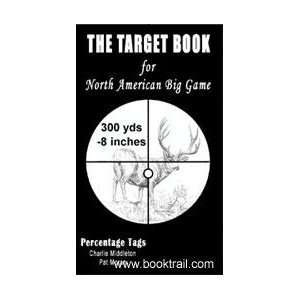 The Target Book for North American Big Game