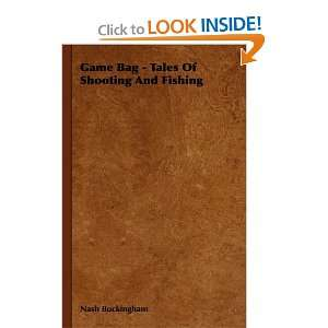 Game Bag   Tales Of Shooting And Fishing (9781443721707