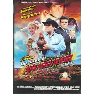 Me Dicen El Amarrador Fernando Saenz Movies & TV