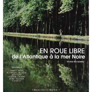 En roue libre de lAtlantique a la mer Noire (French