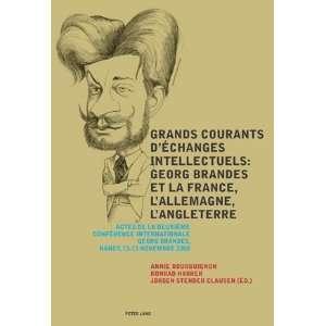 Grands courants déchanges intellectuels Georg Brandes