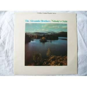 ALEXANDER BROTHERS Nobodys Child LP 1966: Music