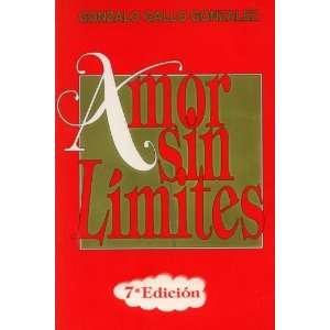 Amor Sin Límites Gonzalo Gallo Gonzalez Books