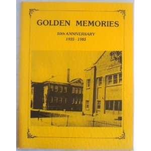 Golden Memories Dixie High School Class of 1935, November