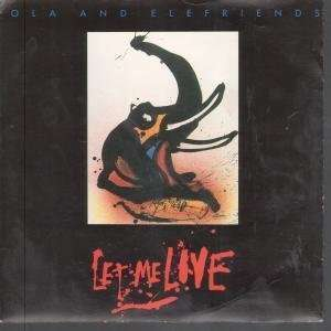 LET ME LIVE 7 INCH (7 VINYL 45) UK ENDANGERED SPECIES