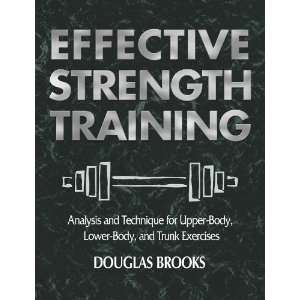Strength Training Analysis and Technique for Upper Body, Lower Body