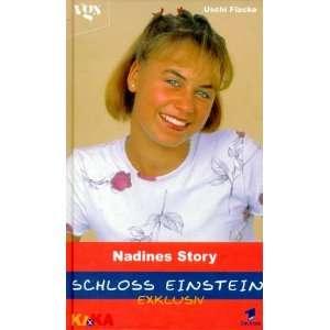 Schloss Einstein Exklusiv, Nadines Story: .de: Uschi Flacke
