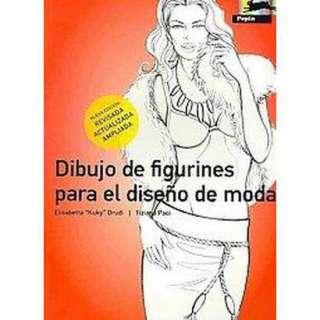 Dibujo de figurines para el diseno de moda/ Figurines Drawing for