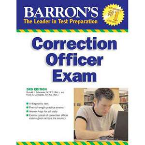 Barrons Correction Officer Exam, Schroeder, Donald J