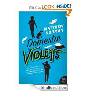 Domestic Violets (P.S.) Matthew Norman  Kindle Store