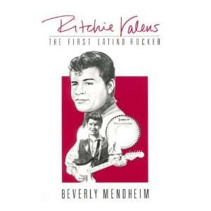 Ritchie Valens The First Latino Rocker [Paperback