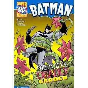 Batman Poison Ivys Deadly Garden, Hoena, Blake A