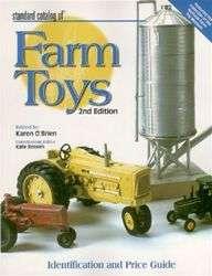 Standard Catalog of Farm Toys National Farm Toy Museum